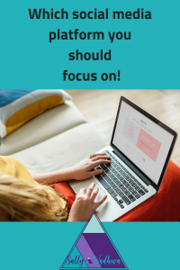 which social media platform you should focus on